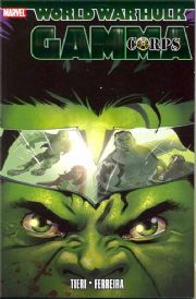 World War Hulk Gamma Corps Marvel Comics Trade Paperback TP